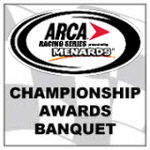 ARCA Racing Series Awards Banquet